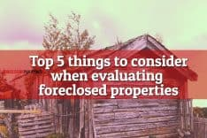 Top 5 Things to Consider when Buying Foreclosed Properties