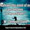 """Whatever the mind of man can conceive, it can achieve."" ~ W. Clement Stone"