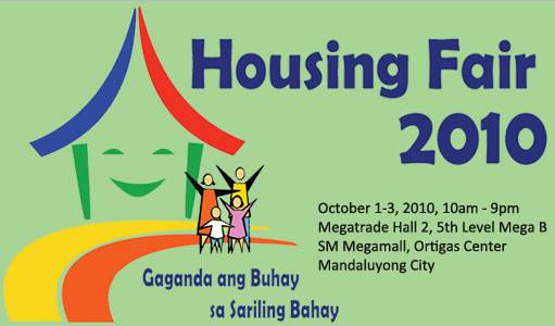 Philippine Housing Fair 2010 slated on October 1-3, 2010 at SM Megamall