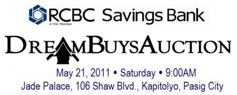 """Another """"Dream Buys Auction"""" of RCBC Savings Bank foreclosed properties slated on May 21, 2011"""