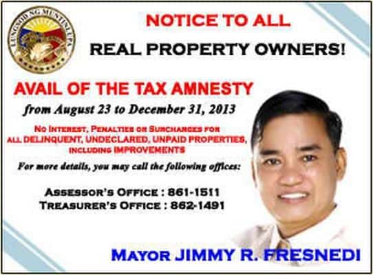 Notice of Tax Amnesty for all Muntinlupa City Real Property Owners. We also saw similar tarps along Alabang -Zapote Road