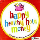 Feast Talk Series: Happy, Healthy, Holy Money