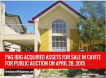 PAG-IBIG-ACQUIRED-ASSETS-FOR-SALE-IN-CAVITE-FOR-PUBLIC-AUCTION-ON-APRIL-28-2015