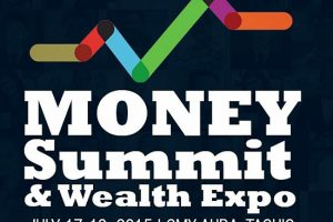 See You At The 8th Money Summit And Wealth Expo On July 17-18, 2015