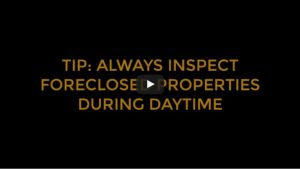 Foreclosed Property Inspection Tip: Always inspect during daytime
