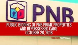 Public Sealed Bidding of PNB Prime Properties and Repossessed Cars slated on October 28, 2016