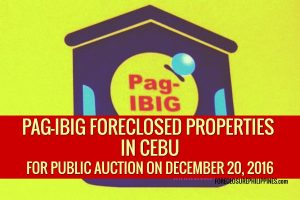 Public Auction of Pag-IBIG Foreclosed Properties in Cebu Slated on December 20, 2016