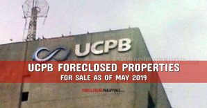 341 UCPB Foreclosed Properties included in May 2019 listing