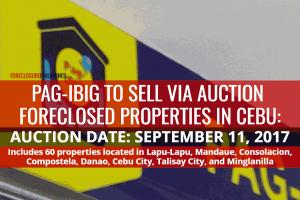 Pag-IBIG Cebu to sell 60 Foreclosed Properties via Sealed Public Auction on September 11, 2017