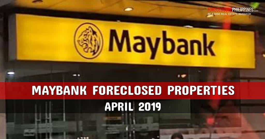 323 Philmay and Maybank Foreclosed Properties included in April 2019 nationwide listings