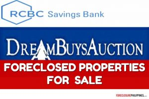 """More than 300 RCBC Savings Bank Foreclosed Properties for sale in latest """"Dreambuys"""" list"""