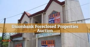 Auction of 185 Unionbank Foreclosed Properties in NCR/Luzon/VisMin areas slated on November 25, 2017