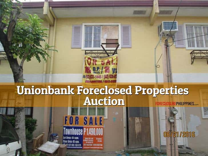 125 Unionbank Foreclosed Properties included in June 23, 2018 ... on