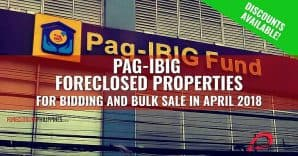 (2nd update) 1,269 Pag-IBIG Foreclosed Properties for auction in April 2018