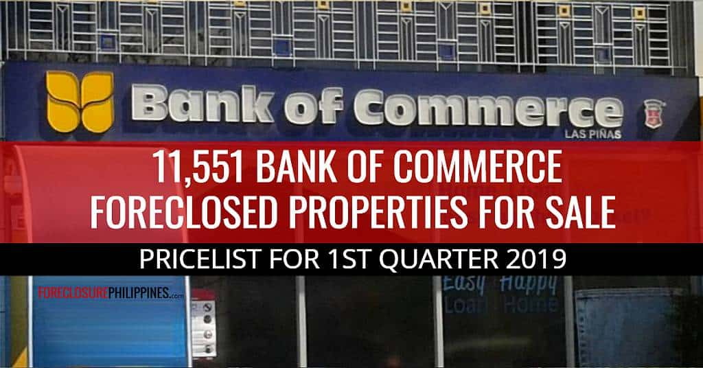 11,551 Foreclosed Properties from Bank of Commerce included