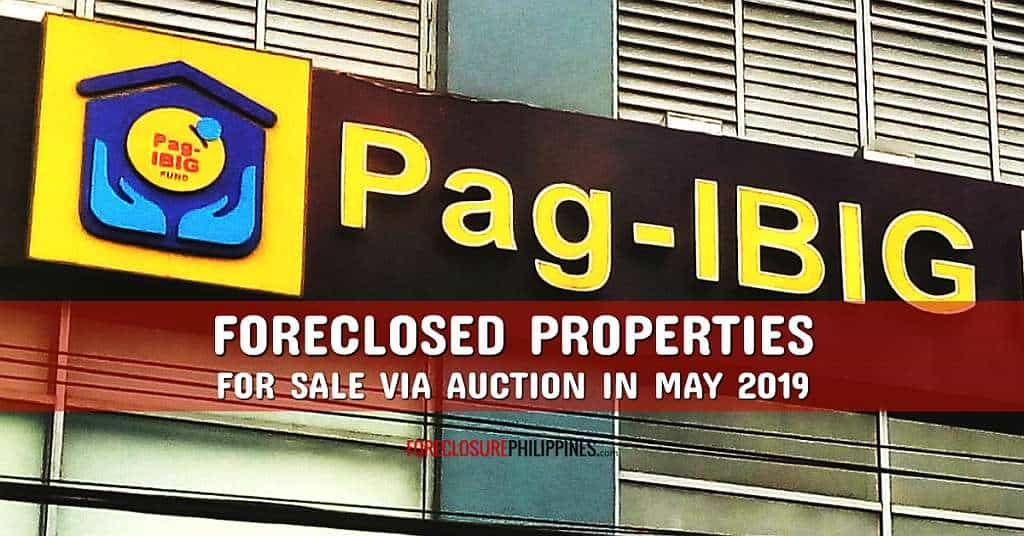 (3rd update) 1,293 Pag-IBIG foreclosed properties for auction in May 2019