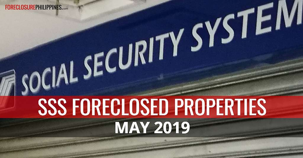 Only 69 SSS Foreclosed Properties available for sale this May 2019