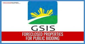 167 GSIS Foreclosed Properties in September 10 and October 8, 2019 public biddings