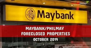 333 Philmay and Maybank Foreclosed Properties in October 2019 nationwide listings