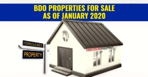 892 BDO Foreclosed Properties available in January 2020 Nationwide Listing