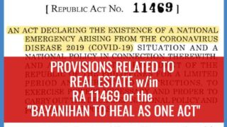 """RA 11469 """"Bayanihan to Heal As One Act"""": Provisions related to Real Estate (with full text)"""