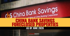 336 China Bank Savings Foreclosed Properties Available For Sale (June 2020)