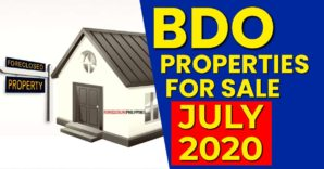 798 BDO Foreclosed Properties available in July 2020 Nationwide Listing