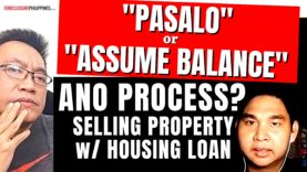 Pasalo (Assume Balance): Sell a house and lot via Mortgage Assumption (overview)