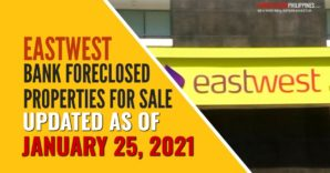 151 EastWest Bank foreclosed properties for sale (January 2021)