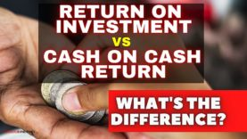 Real Estate Investing: ROI versus COCR - What's the Difference?