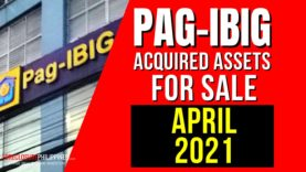 (4th Update) 3,299 Pag-IBIG Foreclosed Properties for sale in April 2021; NCR/Calamba schedules suspended due to MECQ