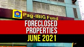 (4th Update) 5,026 Pag-IBIG Foreclosed Properties in June 2021 Auction + Negotiated Sale Listings